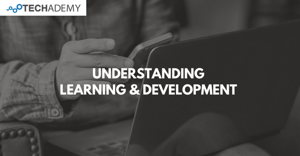 Understanding-Learning-and-Development