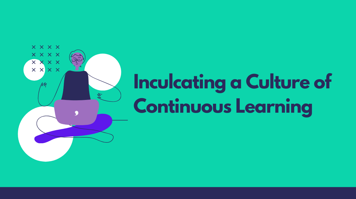 Culture of Continuous Learning