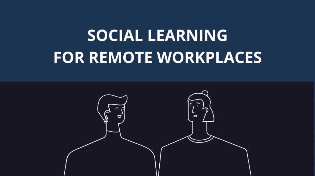 Social Learning for Remote L&D