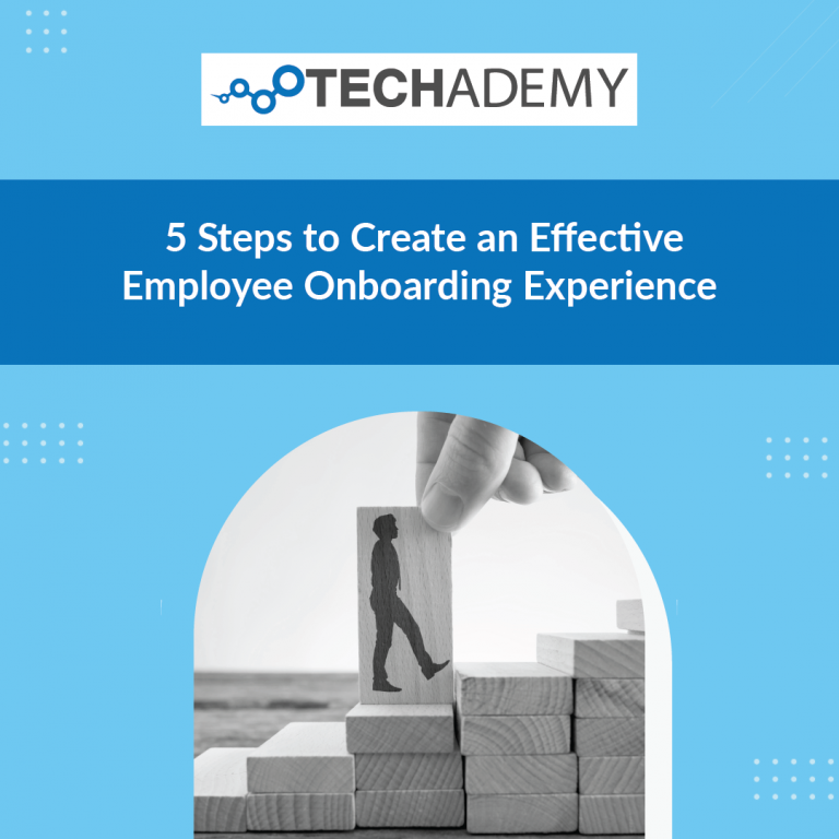 Techademy-carousel-ad- 5 Steps to Create an Effective Employee Onboarding Experience-01