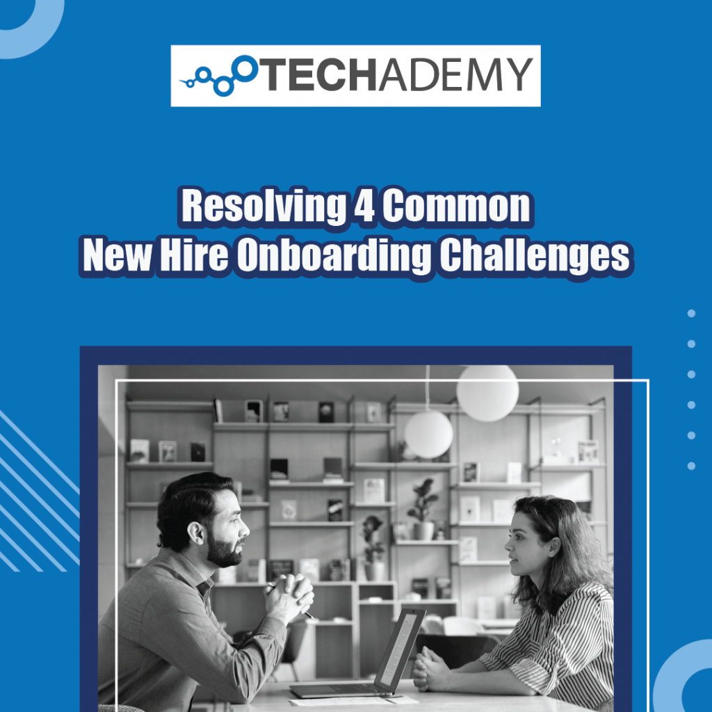 Techademy-carousel-ad-Resolving 4 Common New Hire Onboarding Challenges-01