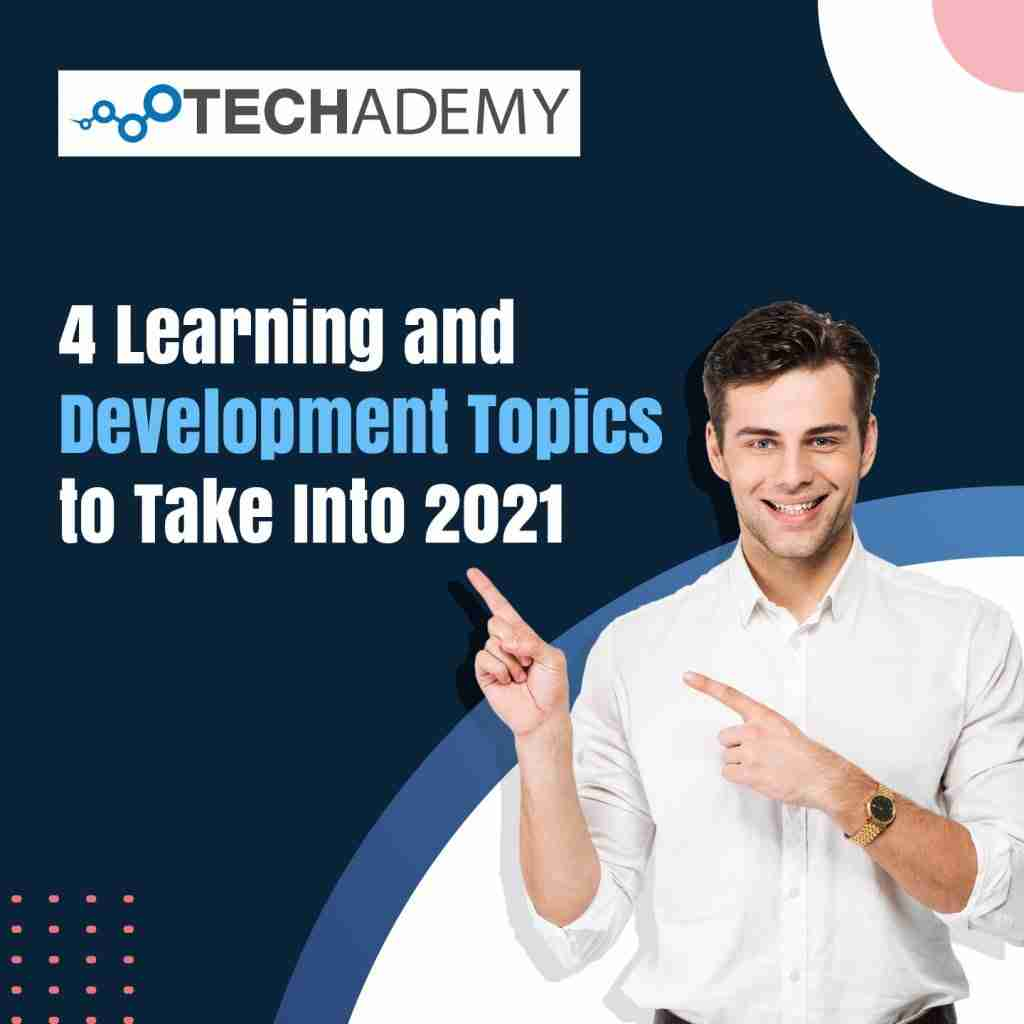techdemy-carousel-4 Learning and Development Topics to Take Into 2021-1