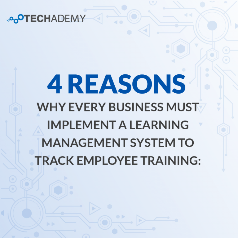 4 reasons why every business must implement a learning management system to track employee training-01